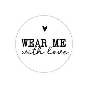 Sluitstickers 40mm 'Wear me with love' (per 5 stuks)
